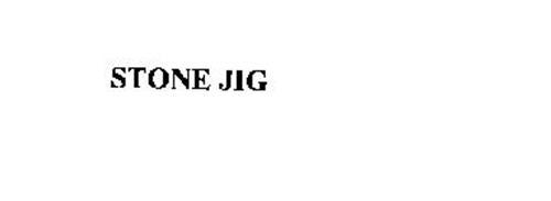 STONE JIG