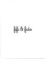 FIFI & FIDO