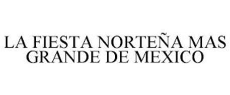 LA FIESTA NORTEÑA MAS GRANDE DE MEXICO