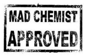 MAD CHEMIST APPROVED