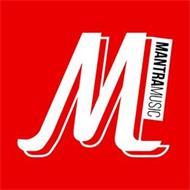 M MANTRA MUSIC