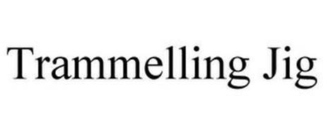 TRAMMELLING JIG
