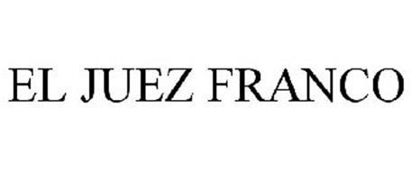 EL JUEZ FRANCO