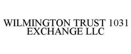 WILMINGTON TRUST 1031 EXCHANGE LLC