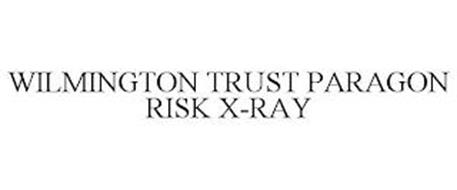 WILMINGTON TRUST PARAGON RISK X-RAY