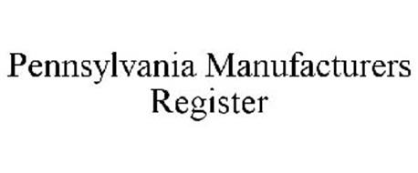 PENNSYLVANIA MANUFACTURERS REGISTER