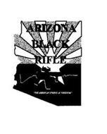 "ARIZONA BLACK RIFLE ""THE AMERICAN SYMBOL OF FREEDOM"""