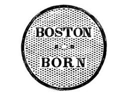 BOSTON BORN