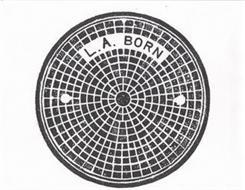 L.A. BORN
