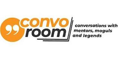 CONVOROOM CONVERSATIONS WITH MENTORS, MOGULS AND LEGENDS