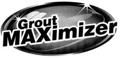 GROUT MAXIMIZER