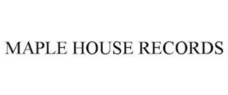 MAPLE HOUSE RECORDS