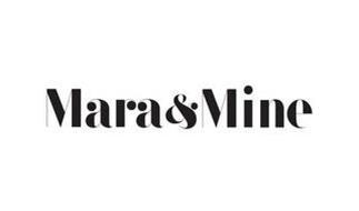 MARA & MINE