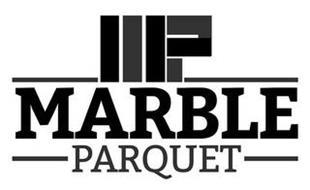 MP MARBLE PARQUET