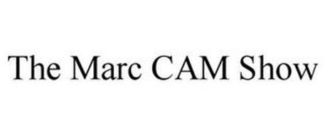 THE MARC CAM SHOW