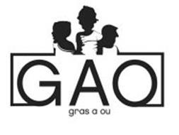 GAO GRAS A OU