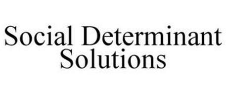 SOCIAL DETERMINANT SOLUTIONS