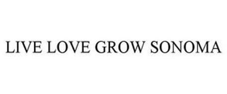 LIVE LOVE GROW SONOMA