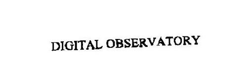 DIGITAL OBSERVATORY