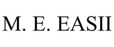 M. E. EASII