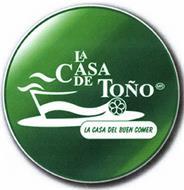LA CASA DE TOÑO MR LA CASA DEL BUEN COMER