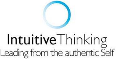 INTUITIVE THINKING LEADING FROM THE AUTHENTIC SELF