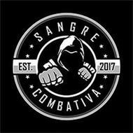 SANGRE COMBATIVA EST. 2017