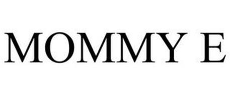 MOMMY E