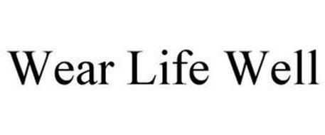 WEAR LIFE WELL