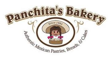 PANCHITA'S BAKERY  SINCE 1983 AUTHENTICMEXICAN PASTRIES, BREADS & CAKES