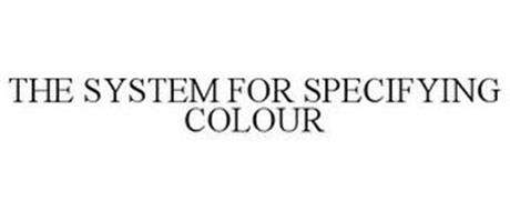 THE SYSTEM FOR SPECIFYING COLOUR