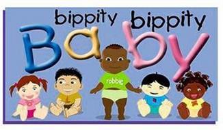 BIPPITY BIPPITY BABY  ROBBIE