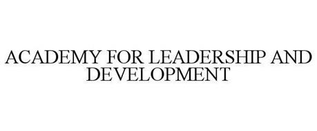 ACADEMY FOR LEADERSHIP AND DEVELOPMENT