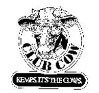 CLUB COW KEMPS. IT'S THE COWS.