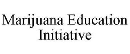 MARIJUANA EDUCATION INITIATIVE