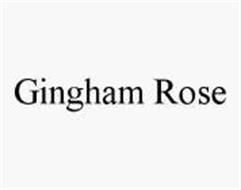 GINGHAM ROSE