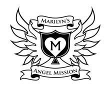 M MARILYN'S ANGEL MISSION