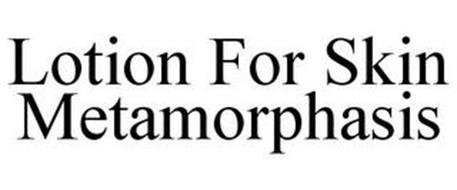 LOTION FOR SKIN METAMORPHASIS