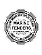 OCEAN GUARD AND OCEAN CUSHION MARINE FENDERS INTERNATIONAL FOAM-FILLED FENDERS