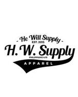 - HE WILL SUPPLY - APPAREL H.W. SUPPLY EST. 2015 PHILIPPIANS 4:19