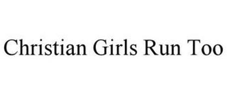 CHRISTIAN GIRLS RUN TOO