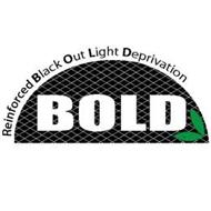 REINFORCED BLACK OUT LIGHT DERIVATION BOLD