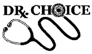 DRX. CHOICE