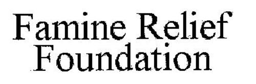 FAMINE RELIEF FOUNDATION