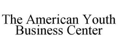 THE AMERICAN YOUTH BUSINESS CENTER