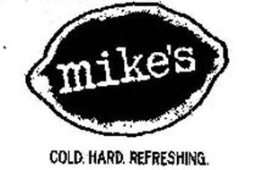 MIKE'S COLD. HARD. REFRESHING.