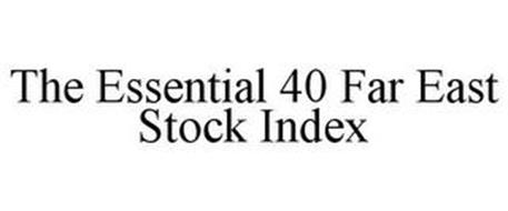 THE ESSENTIAL 40 FAR EAST STOCK INDEX