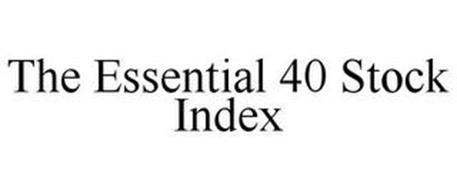THE ESSENTIAL 40 STOCK INDEX
