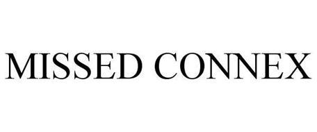 MISSED CONNEX