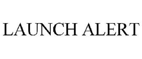 LAUNCH ALERT